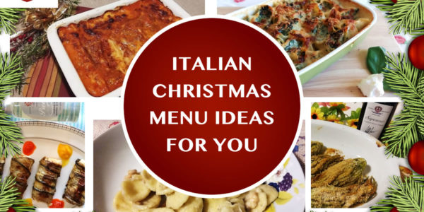 three perfect italian christmas menu cook with gusto - Italian Christmas